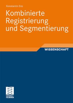 Kombinierte Registrierung und Segmentierung von Ens,  Konstantin