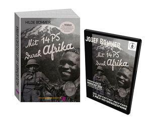 Kombipack Josef und Hilde Böhmer Buch und DVD Mit 14 PS durch Afrika – Die erste Durchquerung Afrikas mit dem Motorrad von Süd nach Nord!! von Böhmer,  Hilde, Böhmer,  Josef