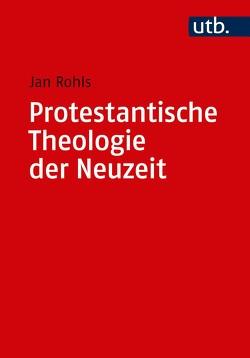 Kombipack Protestantische Theologie der Neuzeit von Rohls,  Jan