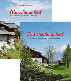Kombipaket Almschmankerl + Hüttenschmankerl von Forcher,  Sepp, Gschwendtner,  Herbert