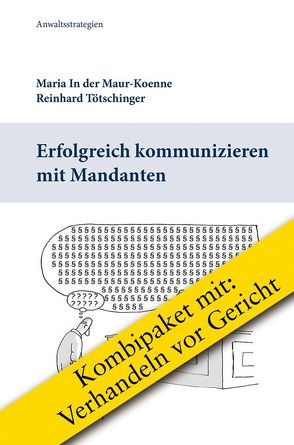 Kombipaket Anwaltsstrategien von In der Maur-Koenne,  Maria, Tötschinger,  Reinhard