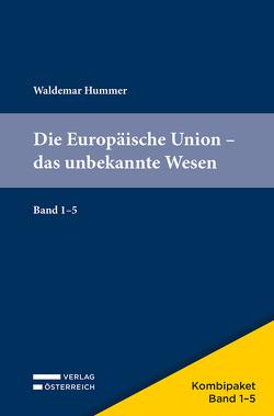 Kombipaket Die Europäische Union von Hummer,  Waldemar