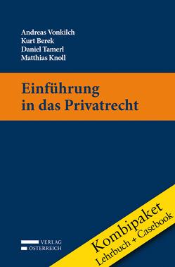 Kombipaket Einführung in das Privatrecht: Lehrbuch und Casebook von Berek,  Kurt, Knoll,  Matthias, Tamerl,  Daniel, Vonkilch,  Andreas