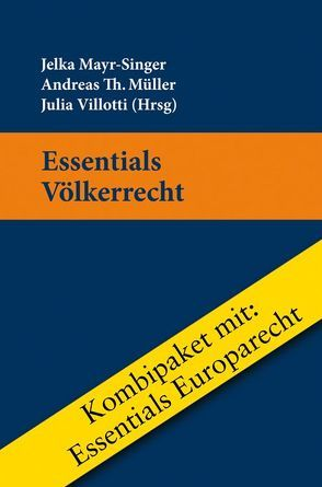 Kombipaket Essentials Völkerrecht und Europarecht von Mayr-Singer,  Jelka, Müller,  Andreas, Villotti,  Julia