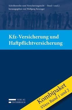 Kombipaket Kfz-Versicherung und Haftpflichtversicherung von Hartjes,  Karin, Janker,  Christoph, Kainz,  Martin, Michtner,  Nora, Reisinger,  Wolfgang