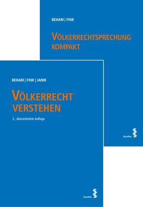 Kombipaket Völkerrecht verstehen und Völkerrechtsprechung kompakt von Beham,  Markus, Fink,  Melanie, Janik,  Ralph