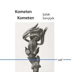 Kometen Kometen von Sarıçiçek,  Şafak