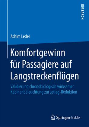Komfortgewinn für Passagiere auf Langstreckenflügen von Leder,  Achim