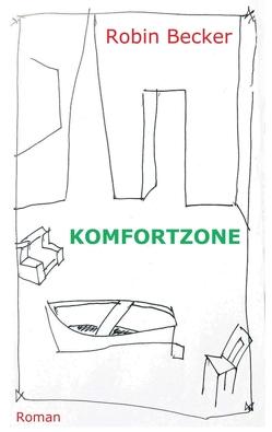 Komfortzone von Becker,  Robin