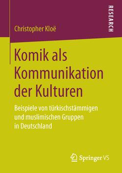 Komik als Kommunikation der Kulturen von Kloë,  Christopher
