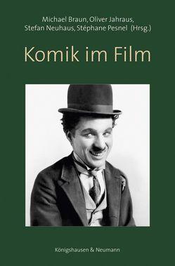 Komik im Film von Braun,  Michael, Jahraus,  Oliver, Neuhaus,  Stefan, Pesnel,  Stéphane