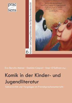 Komik in der Kinder- und Jugendliteratur von Burwitz-Melzer,  Eva, Caspari,  Daniela, O'Sullivan,  Emer