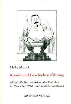 Komik und Geschichtserfahrung von Mattick,  Meike