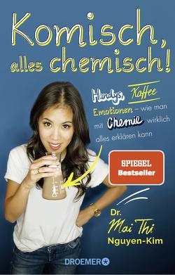 Komisch, alles chemisch! von Lenkova,  Claire, Nguyen-Kim,  Mai Thi