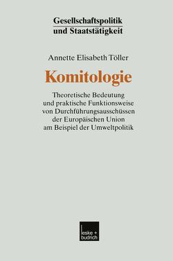Komitologie von Töller,  Annette Elisabeth