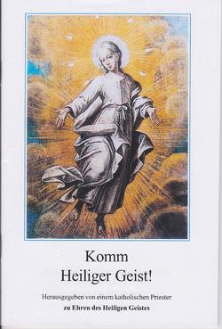 Komm Heiliger Heist von Mannens,  S.