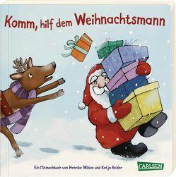 Komm, hilf dem Weihnachtsmann von Reider,  Katja, Wilson,  Henrike