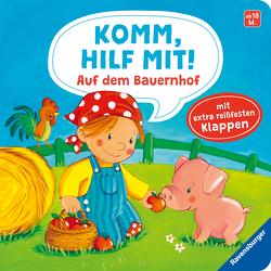 Komm, hilf mit! Auf dem Bauernhof von Jakobs,  Emilie, Kraushaar,  Sabine