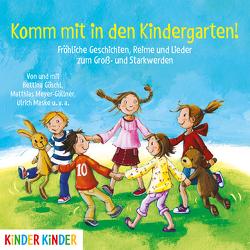 Komm mit in den Kindergarten von Goeschl,  Bettina