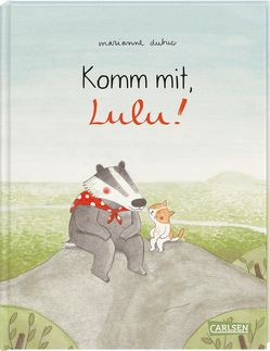 Komm mit, Lulu! von Dubuc,  Marianne, Taube,  Anna