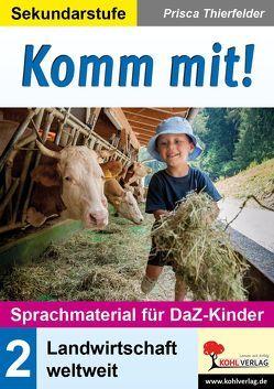 Komm mit! – Sprachmaterial für DaZ-Kinder von Thierfelder,  Prisca