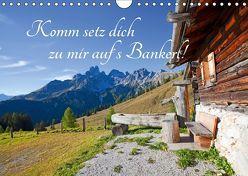 Komm setz dich zu mir auf´s Bankerl! (Wandkalender 2019 DIN A4 quer) von Kramer,  Christa