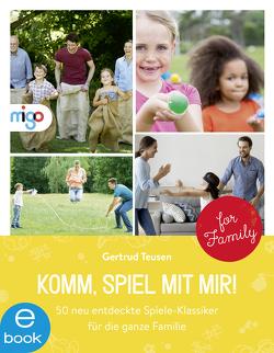 Komm, spiel mit mir! von Karim,  Yasmin, Teusen,  Gertrud