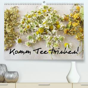 Komm Tee trinken! (Premium, hochwertiger DIN A2 Wandkalender 2021, Kunstdruck in Hochglanz) von Rau,  Heike