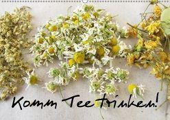 Komm Tee trinken! (Wandkalender 2018 DIN A2 quer) von Rau,  Heike