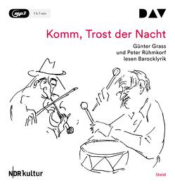 Komm, Trost der Nacht von Grass,  Günter, Kogel,  Jörg-Dieter, Rühmkorf ,  Peter