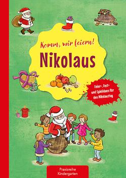 Komm, wir feiern! Nikolaus von Eimer,  Petra, Klein,  Suse