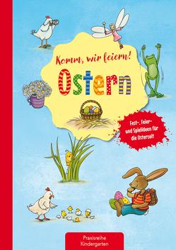 Komm, wir feiern! Ostern von Eimer,  Petra, Klein,  Suse