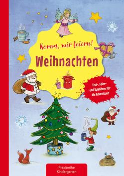 Komm wir feiern! Weihnachten von Eimer,  Petra, Klein,  Suse