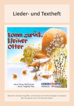 Komm zurück, kleiner Otter von Fietz,  Siegfried, Gerldart,  William, Krenzer,  Rolf