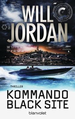 Kommando Black Site von Jordan,  Will, Thon,  Wolfgang
