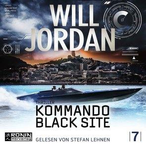 Kommando Black Site von Jordan,  Will, Lehnen,  Stefan, Thon,  Wolfgang
