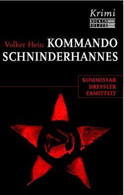 Kommando Schinderhannes von Hein,  Volker