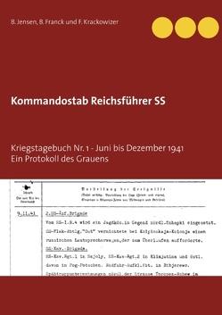 Kommandostab Reichsführer SS von Franck,  B., Jensen,  B., Krackowizer,  F.