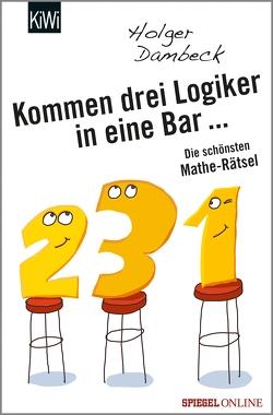 Kommen drei Logiker in eine Bar… von Dambeck,  Holger