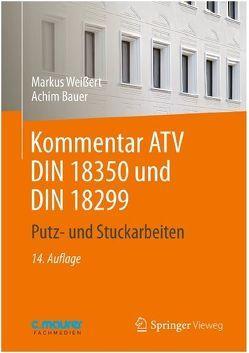 Kommentar ATV DIN 18350 und DIN 18299 von Bauer,  Achim, Weißert,  Markus