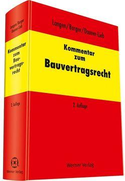 Kommentar zum Bauvertragsrecht von Berger,  Andreas, Dauner-Lieb,  Barbara, Langen,  Werner