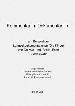 Kommentar im Dokumentarfilm. von Kind,  Urs