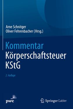 Kommentar Körperschaftsteuer KStG von Fehrenbacher,  Oliver, Schnitger,  Arne