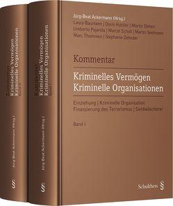 Kommentar Kriminelles Vermögen – Kriminelle Organisationen von Ackermann,  Jürg-Beat