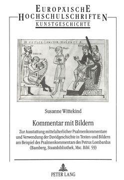 Kommentar mit Bildern von Wittekind,  Susanne