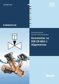 Kommentar zu DIN EN 806-1 von Heinrichs,  Franz-Josef, Klement,  Jürgen, Köllisch,  Jakob, Rickmann,  Bernd