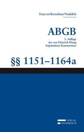 Kommentar zum ABGB – Klang-Kommentar / Klang-Kommentar von Fenyves,  Attila, Kerschner,  Ferdinand, Schrammel,  Walter, Vonkilch,  Andreas