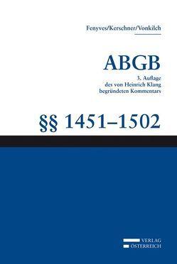 Kommentar zum ABGB – Klang-Kommentar / Klang-Kommentar von Fenyves,  Attila, Gusenleitner,  Karin, Kerschner,  Ferdinand, Vollmaier,  Peter, Vonkilch,  Andreas