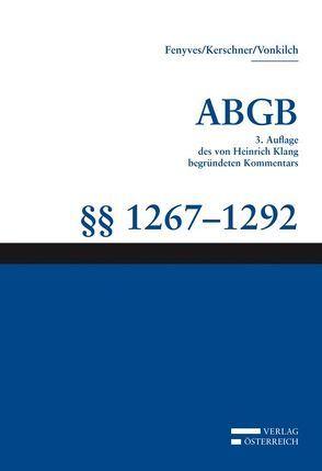 Kommentar zum ABGB – Klang Kommentar von Fenyves,  Attila, Kerschner,  Ferdinand, Stefula,  Martin, Vonkilch,  Andreas