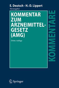 Kommentar zum Arzneimittelgesetz (AMG) von Anker,  Kerstin, Deutsch,  Erwin, Koyuncu,  Adem, Lippert,  Hans-Dieter, Ratzel,  Rudolf, Tag,  Brigitte
